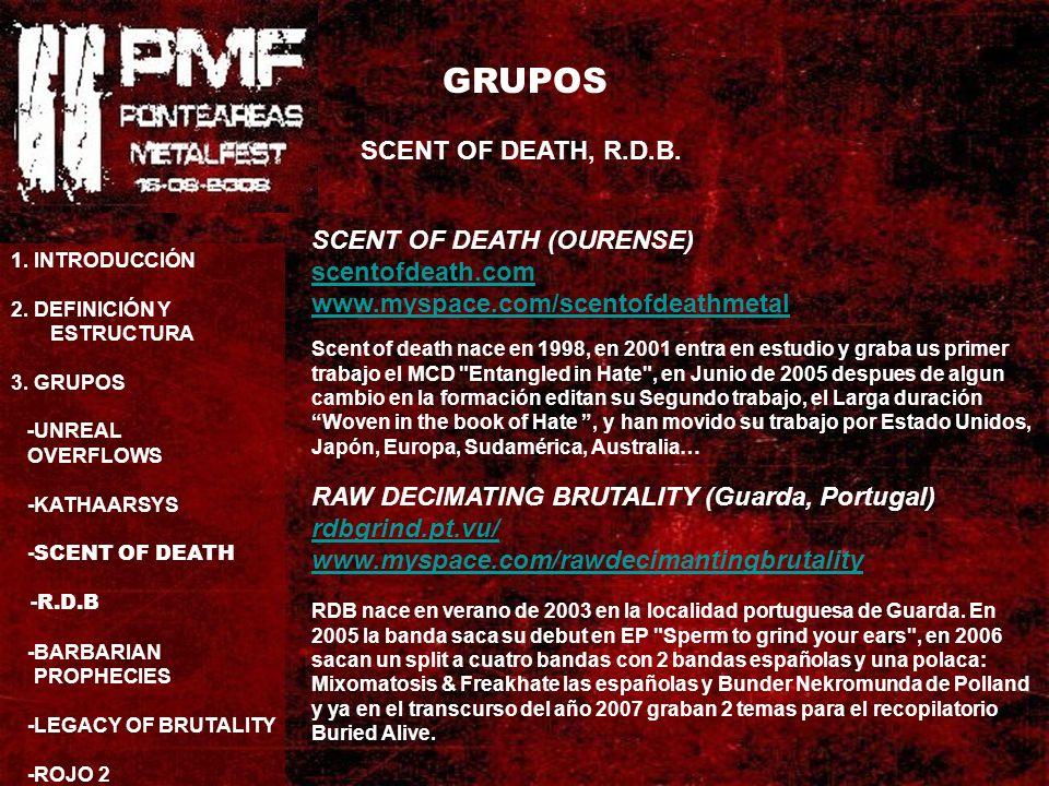 GRUPOS SCENT OF DEATH, R.D.B. 1. INTRODUCCIÓN 2.