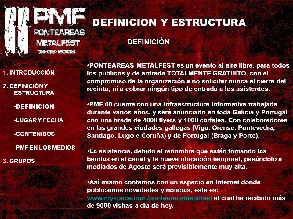 DEFINICION Y ESTRUCTURA LUGAR, FECHA Y CONTENIDOS 1.