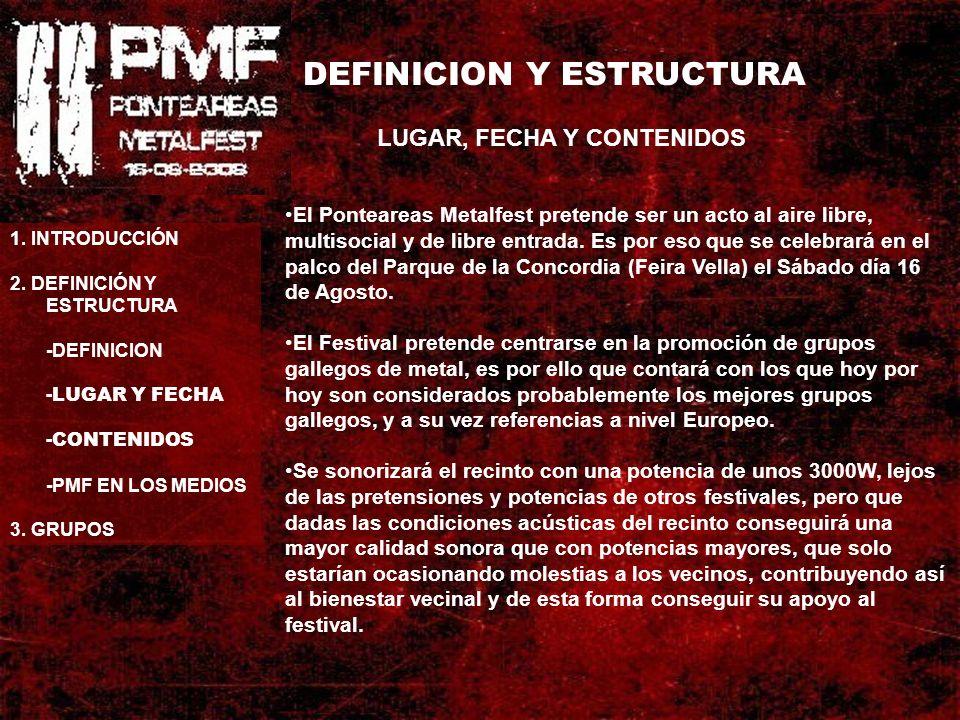 DEFINICION Y ESTRUCTURA PMF EN LOS MEDIOS 1.INTRODUCCIÓN 2.