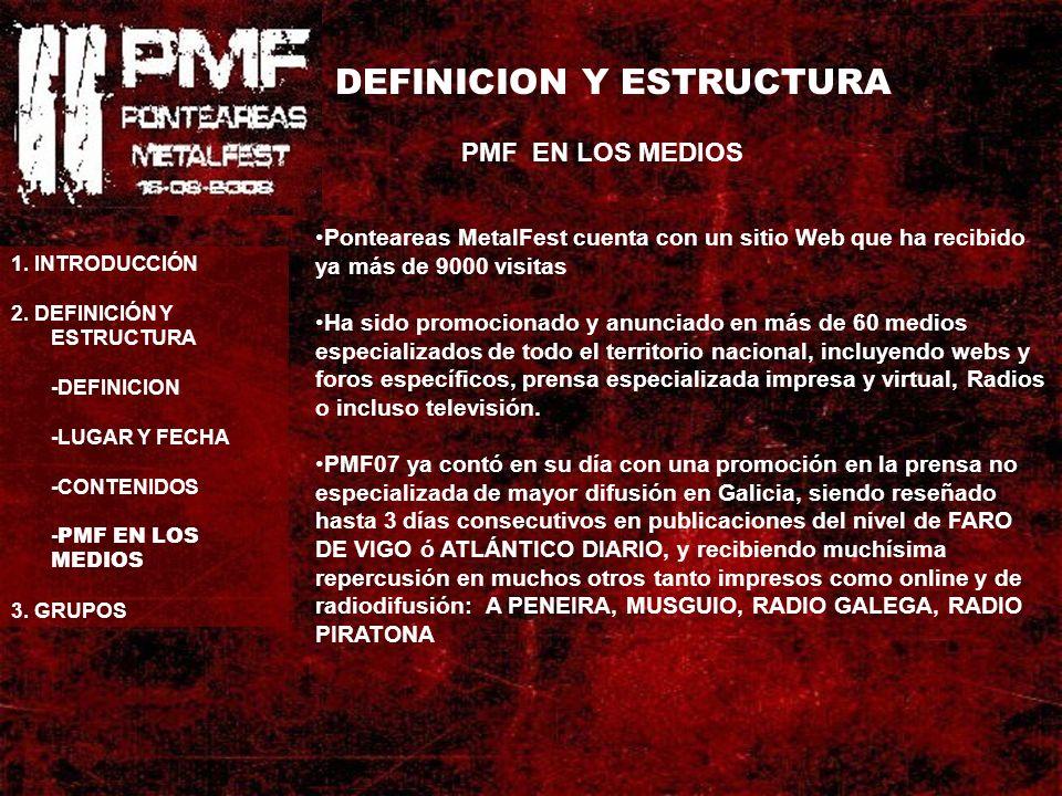 DEFINICION Y ESTRUCTURA PMF EN LOS MEDIOS 1. INTRODUCCIÓN 2.