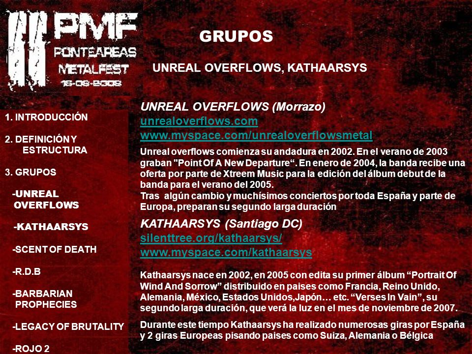 GRUPOS UNREAL OVERFLOWS, KATHAARSYS 1. INTRODUCCIÓN 2.
