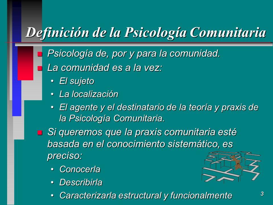 14 Definiciones de Comunidad (1) n Bernard (1973) Componentes básicos:Componentes básicos: –Localización geográfica compartida –Lazos comunes –Interacciones sociales El concepto de comunidad incluye:El concepto de comunidad incluye: –Lazos emocionales –Intimidad personal –Compromiso moral –Cohesión social –Continuidad temporal