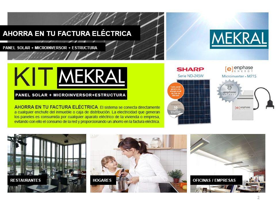 2 AHORRA EN TU FACTURA ELÉCTRICA PANEL SOLAR + MICROINVERSOR + ESTRUCTURA RESTAURANTES HOGARESOFICINAS / EMPRESAS