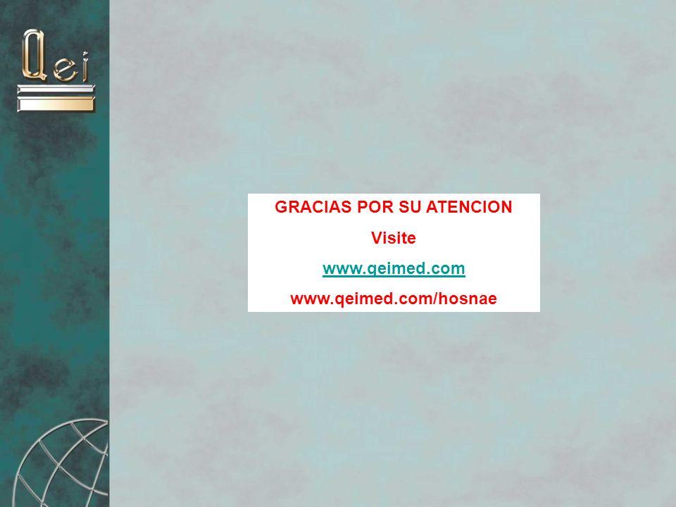 GRACIAS POR SU ATENCION Visite www.qeimed.com www.qeimed.com/hosnae