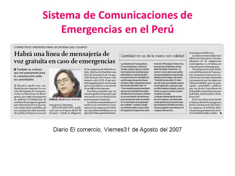 Sistema de Comunicaciones de Emergencias en el Perú Diario El comercio, Viernes31 de Agosto del 2007