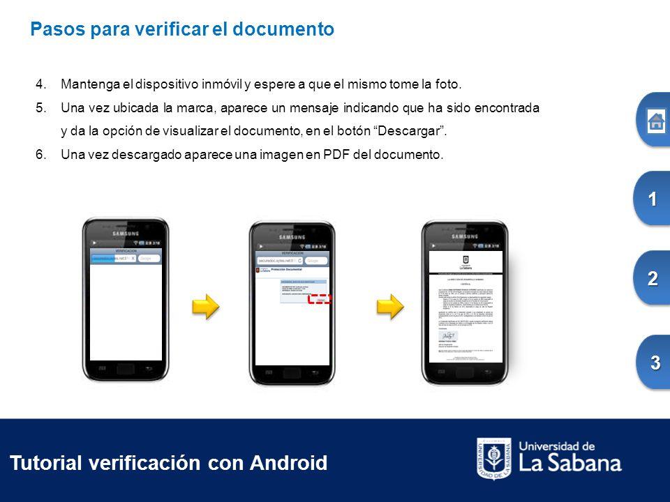 1111 2222 3333Pasos para verificar el documento 4.Mantenga el dispositivo inmóvil y espere a que el mismo tome la foto.