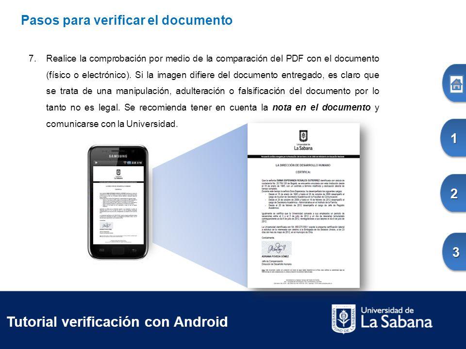 1111 2222 3333Pasos para verificar el documento 7.Realice la comprobación por medio de la comparación del PDF con el documento (físico o electrónico).