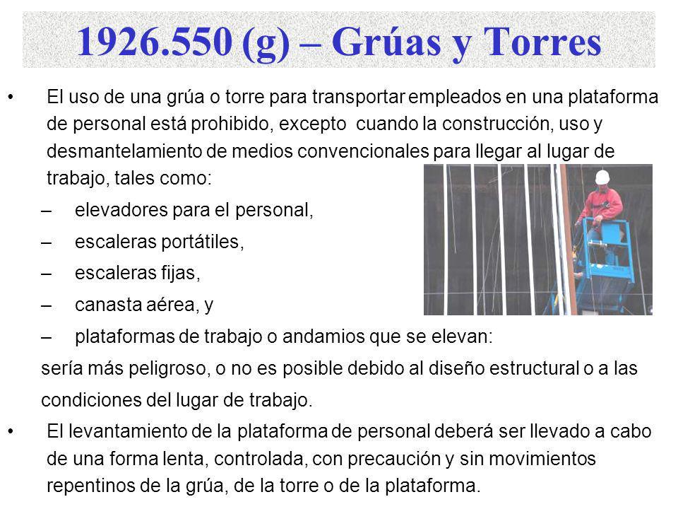 1926.550 – Grúas y Torres. (f) Grúas y Torres Flotantes - Cuando una grúa móvil es montada en una barcaza, la especificación de carga de la grúa no de