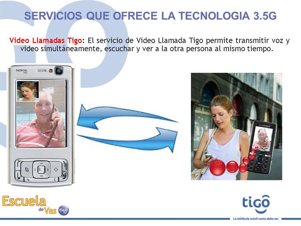 Video Llamadas Tigo: El servicio de Video Llamada Tigo permite transmitir voz y video simultáneamente, escuchar y ver a la otra persona al mismo tiemp