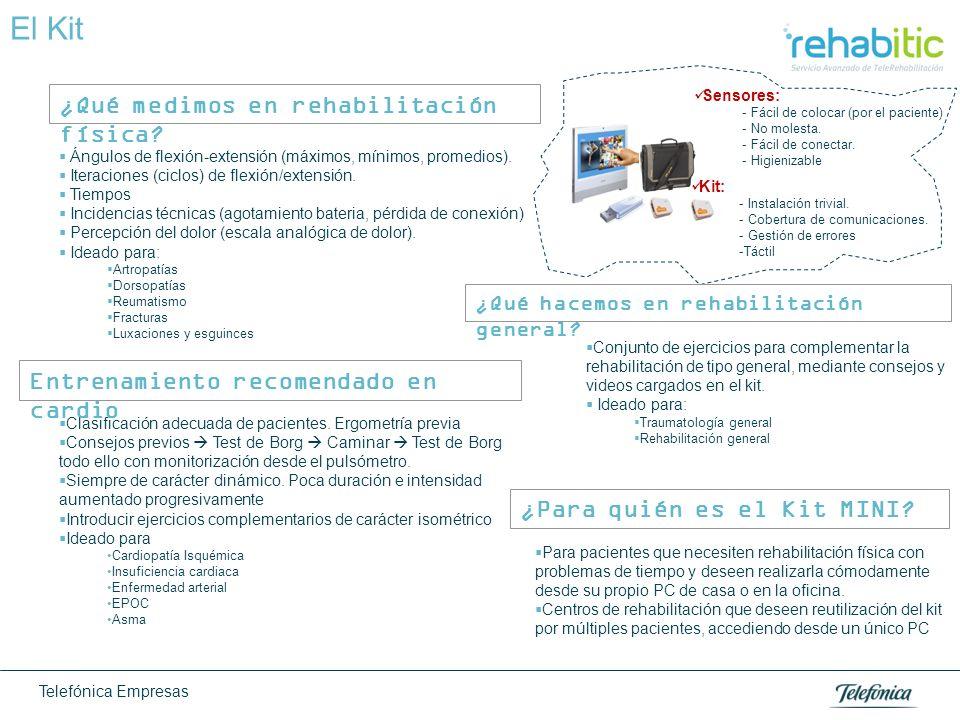 Telefónica Empresas El Kit Conjunto de ejercicios para complementar la rehabilitación de tipo general, mediante consejos y videos cargados en el kit.