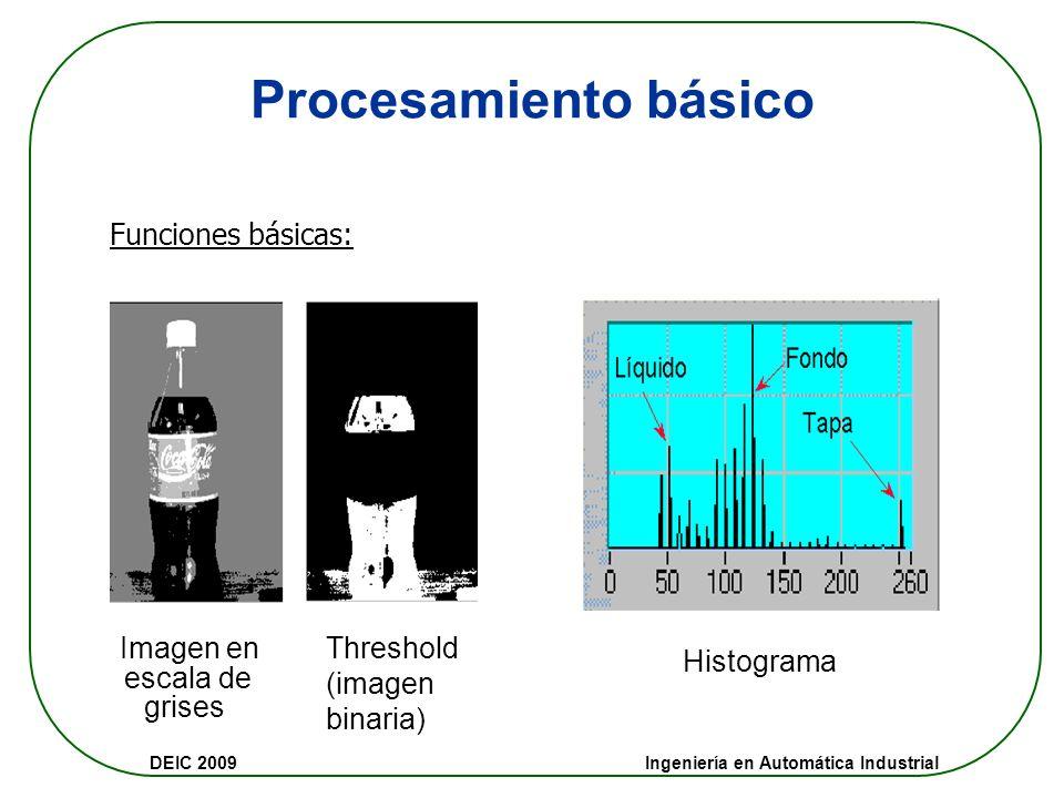 DEIC 2009 Ingeniería en Automática Industrial Paso2: Extracción de Características (Medición de Características) Objetivo: determinar el estado del mó