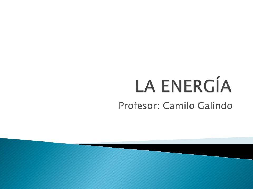 Se llama energía a la capacidad que tiene un cuerpo para realizar un trabajo.