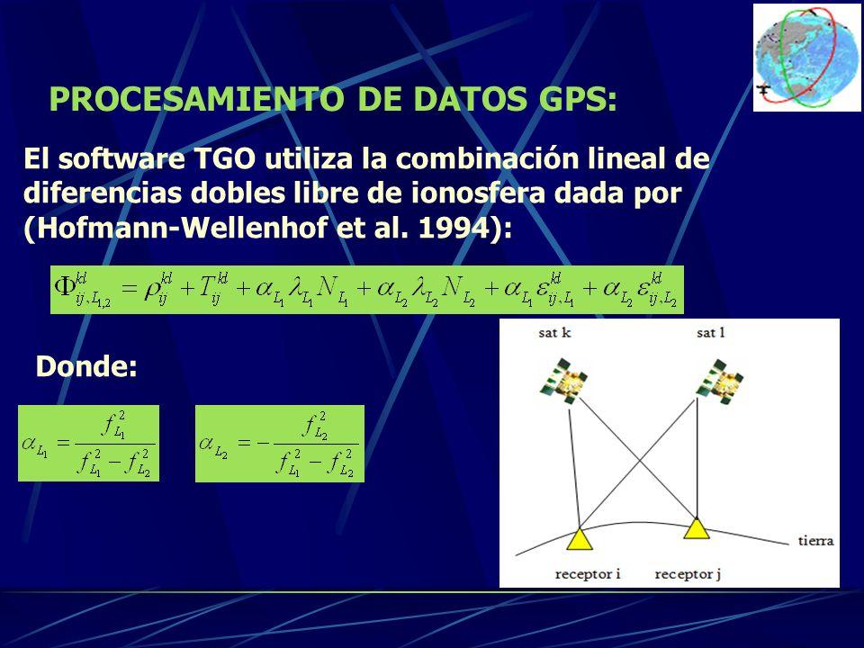 El software TGO utiliza la combinación lineal de diferencias dobles libre de ionosfera dada por (Hofmann-Wellenhof et al. 1994): Donde: PROCESAMIENTO
