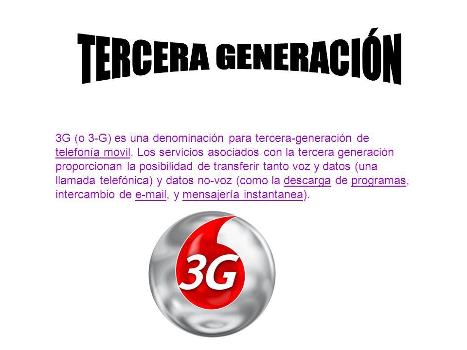 3G (o 3-G) es una denominación para tercera-generación de telefonía movil. Los servicios asociados con la tercera generación proporcionan la posibilid