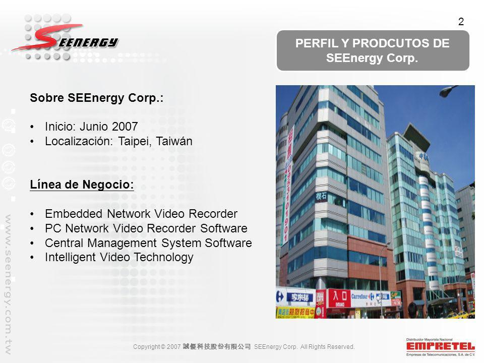 Copyright © 2007 SEEnergy Corp.All Rights Reserved.