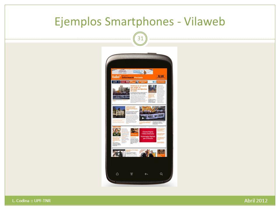 Ejemplos Smartphones - Vilaweb Abril 2012 L. Codina :: UPF-TNR 31