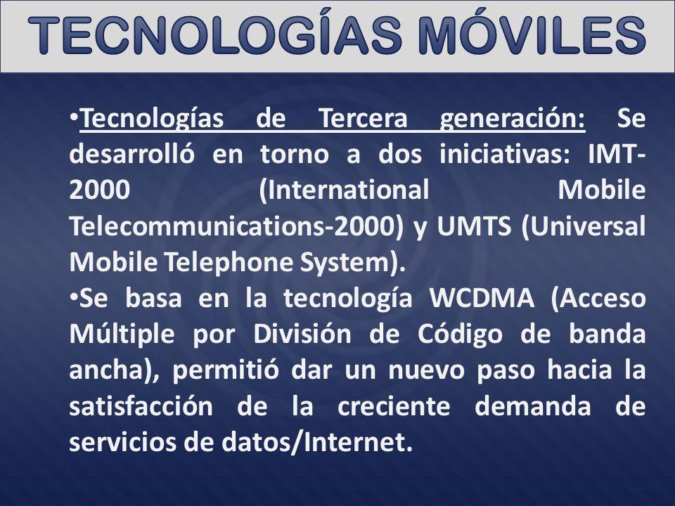 Tecnologías de Tercera generación: Se desarrolló en torno a dos iniciativas: IMT- 2000 (International Mobile Telecommunications-2000) y UMTS (Universal Mobile Telephone System).
