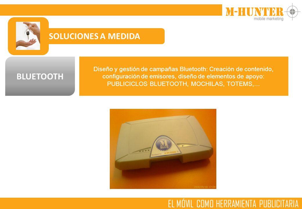 EL MÓVIL COMO HERRAMIENTA PUBLICITARIA SOLUCIONES A MEDIDA BLUETOOTH Diseño y gestión de campañas Bluetooth: Creación de contenido, configuración de emisores, diseño de elementos de apoyo: PUBLICICLOS BLUETOOTH, MOCHILAS, TOTEMS,…