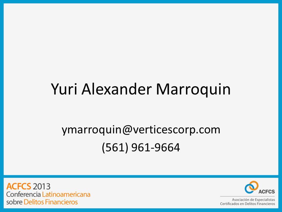 Yuri Alexander Marroquin ymarroquin@verticescorp.com (561) 961-9664
