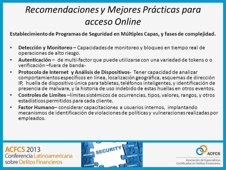 Recomendaciones y Mejores Prácticas para acceso Online Establecimiento de Programas de Seguridad en Múltiples Capas, y fases de complejidad. Detección