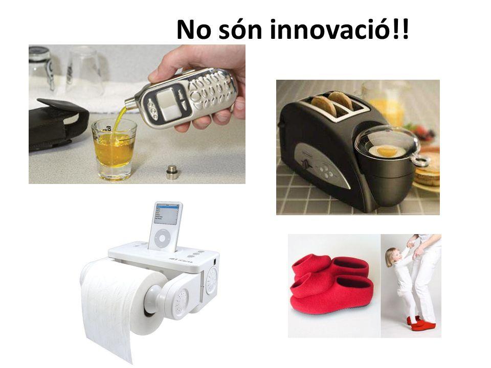 No són innovació!!
