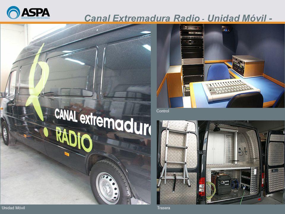 Trasera Control Unidad Móvil Canal Extremadura Radio - Unidad Móvil -