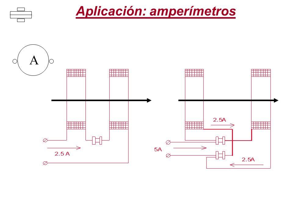 Aplicación: amperímetros A