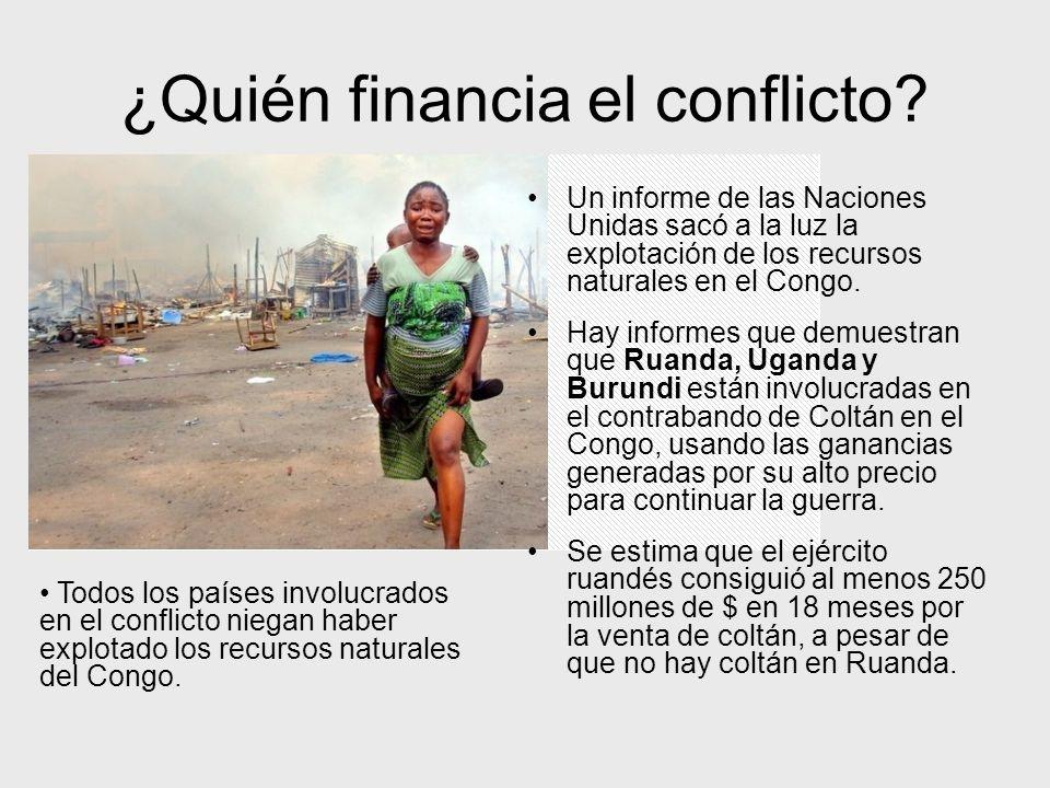 ¿Quién financia el conflicto.