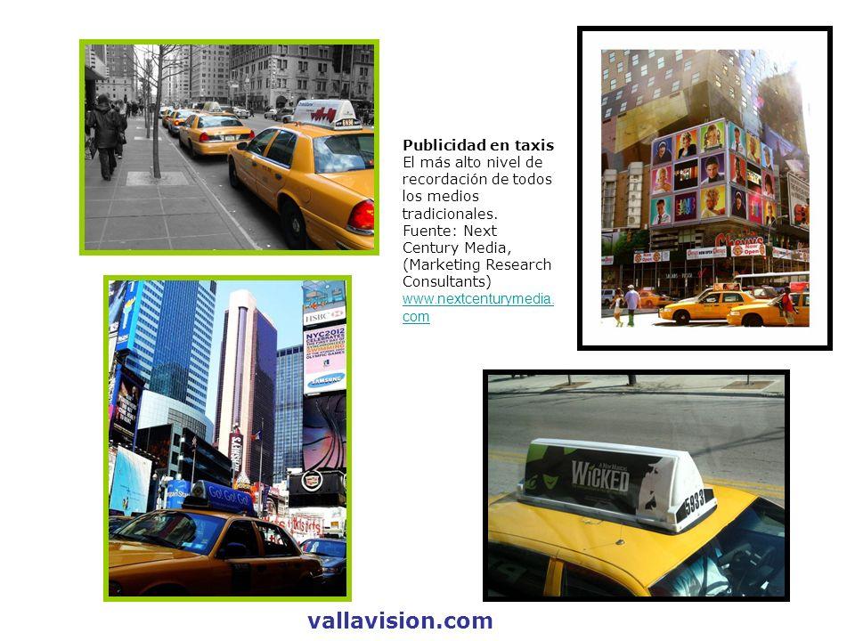 Publicidad en taxis El más alto nivel de recordación de todos los medios tradicionales. Fuente: Next Century Media, (Marketing Research Consultants) w