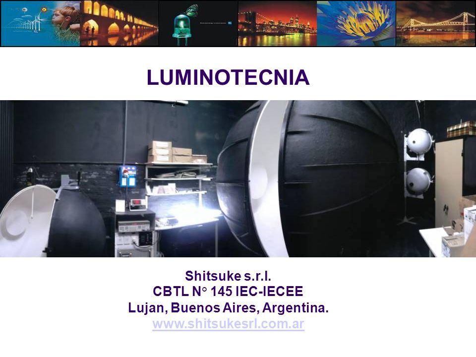 LUMINOTECNIA Shitsuke s.r.l. CBTL N° 145 IEC-IECEE Lujan, Buenos Aires, Argentina. www.shitsukesrl.com.ar