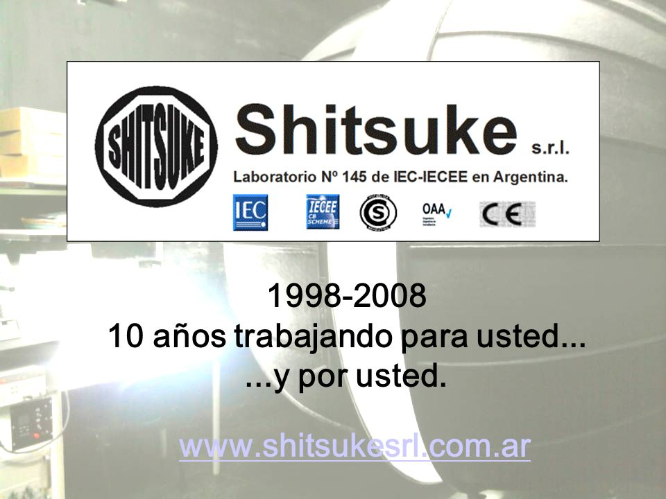 1998-2008 10 años trabajando para usted......y por usted. www.shitsukesrl.com.ar