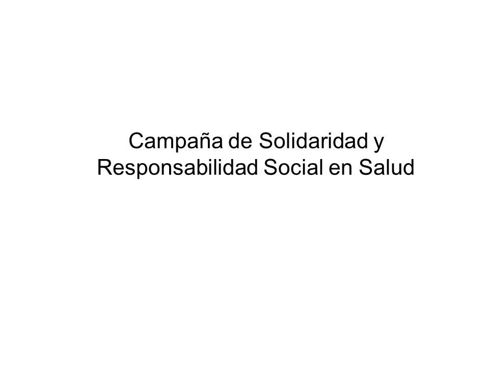 Campaña de Solidaridad y Responsabilidad Social en Salud