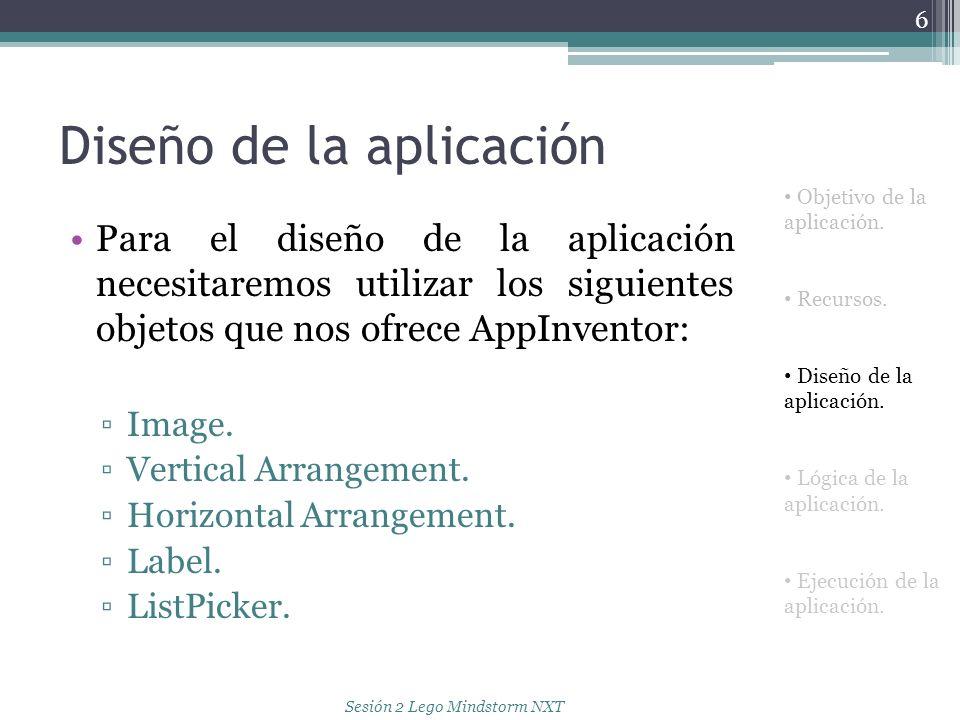 Diseño de la aplicación Para el diseño de la aplicación necesitaremos utilizar los siguientes objetos que nos ofrece AppInventor: Image. Vertical Arra