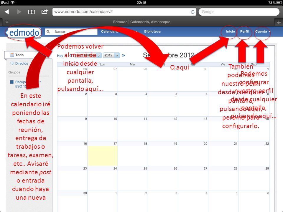 En este calendario iré poniendo las fechas de reunión, entrega de trabajos o tareas, examen, etc.. Avisaré mediante post o entrada cuando haya una nue