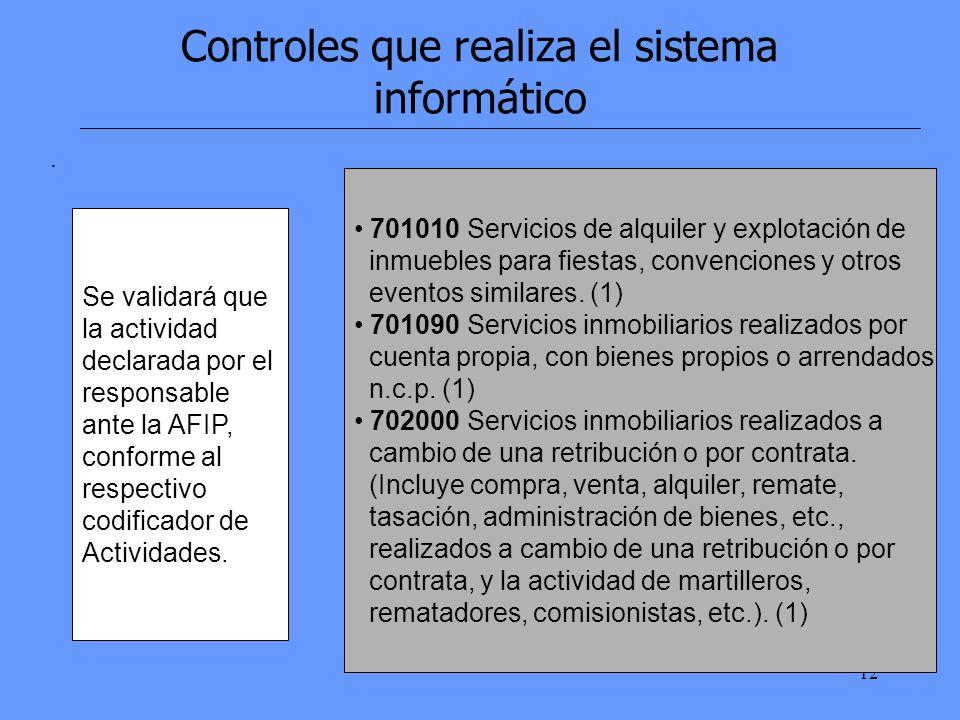 12 Controles que realiza el sistema informático.