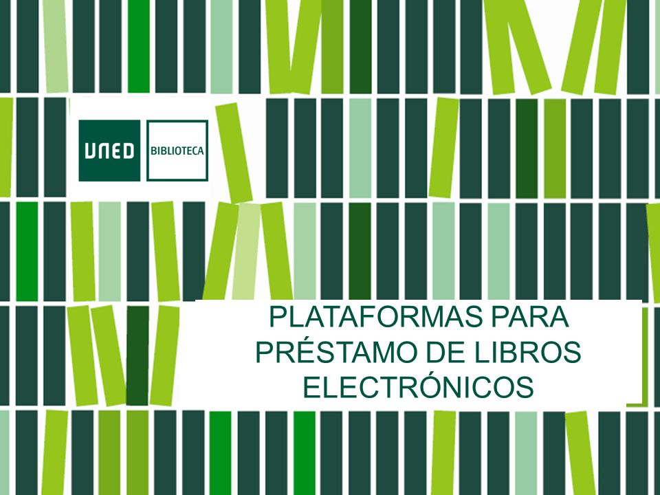 TÍTULO POWER POINT (FONTANA-VERDE UNED) PLATAFORMAS PARA PRÉSTAMO DE LIBROS ELECTRÓNICOS