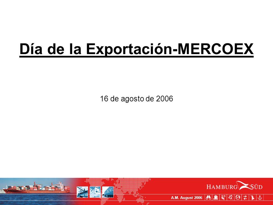A.M. August 2006 Día de la Exportación-MERCOEX 16 de agosto de 2006