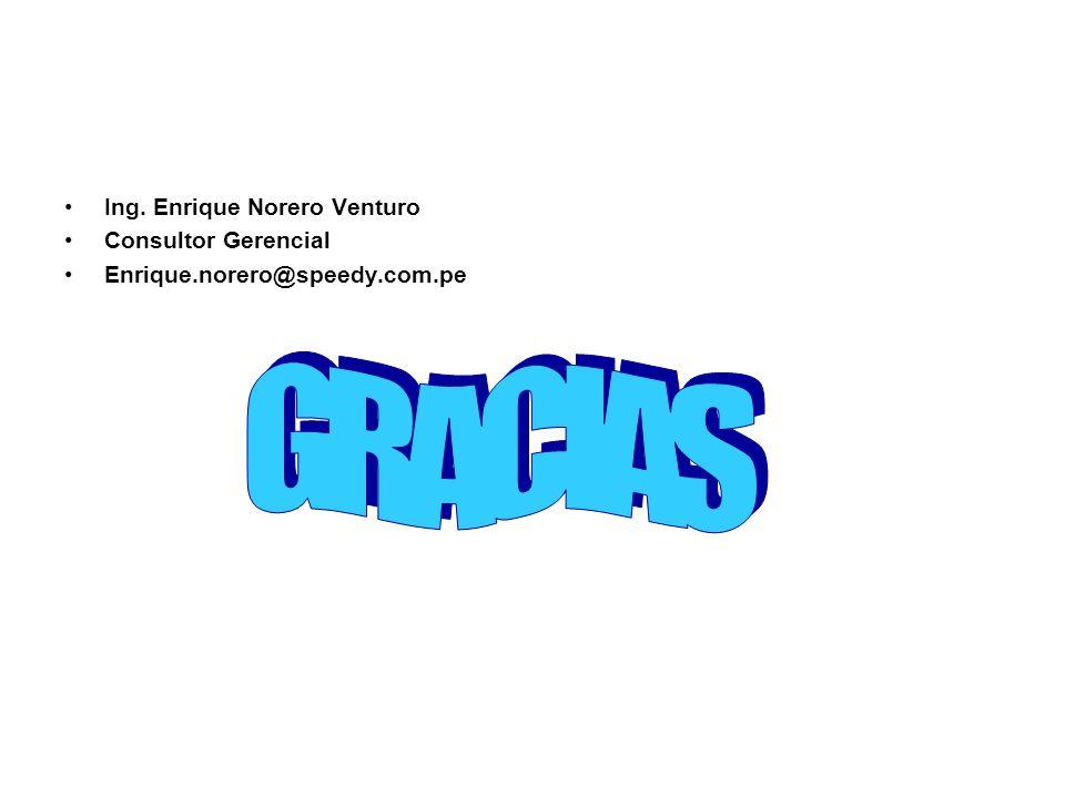 Ing. Enrique Norero Venturo Consultor Gerencial Enrique.norero@speedy.com.pe