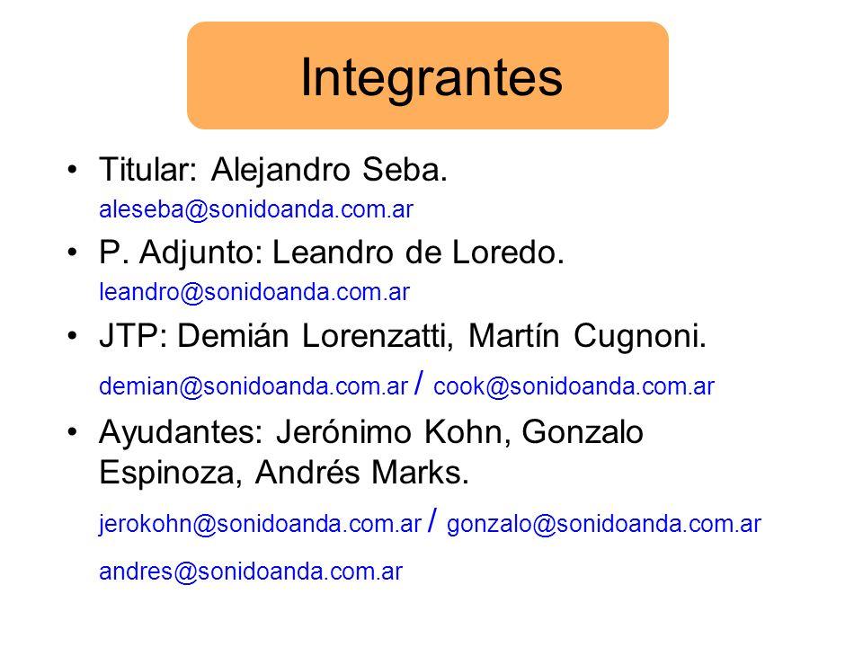 Titular: Alejandro Seba. aleseba@sonidoanda.com.ar P. Adjunto: Leandro de Loredo. leandro@sonidoanda.com.ar JTP: Demián Lorenzatti, Martín Cugnoni. de