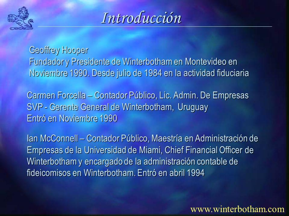 www.winterbotham.com Introducción Geoffrey Hooper Fundador y Presidente de Winterbotham en Montevideo en Noviembre 1990.