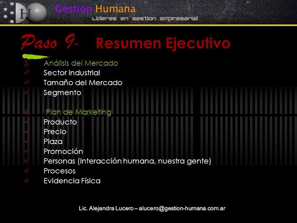 Lic. Alejandra Lucero – alucero@gestion-humana.com.ar Paso 9 - Resumen Ejecutivo 3.Análisis del Mercado Sector industrial Tamaño del Mercado Segmento