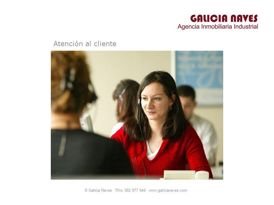© Galicia Naves · Tfno. 902 877 644 · www.galicianaves.com Atención al cliente