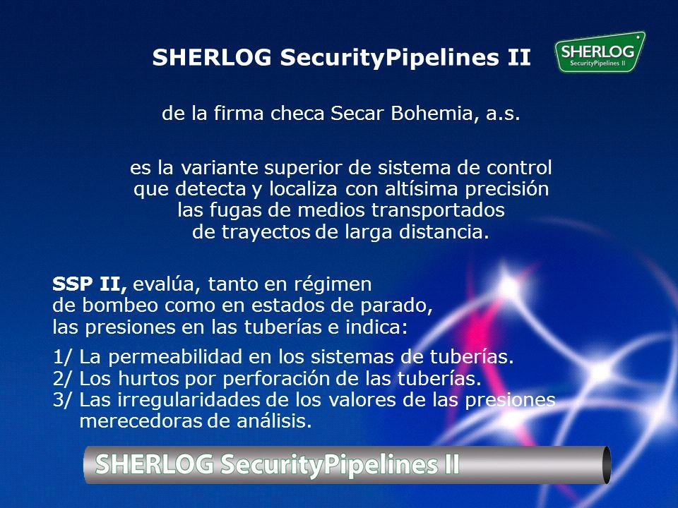 SHERLOG SecurityPipelines II de la firma checa Secar Bohemia, a.s.