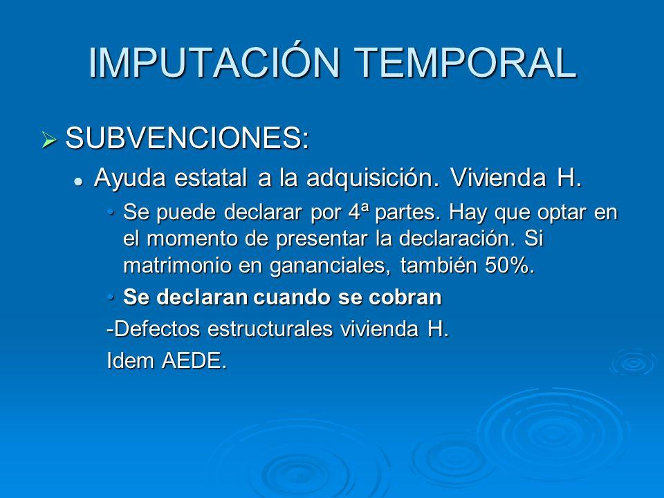 IMPUTACIÓN TEMPORAL SUBVENCIONES: SUBVENCIONES: Ayuda estatal a la adquisición.