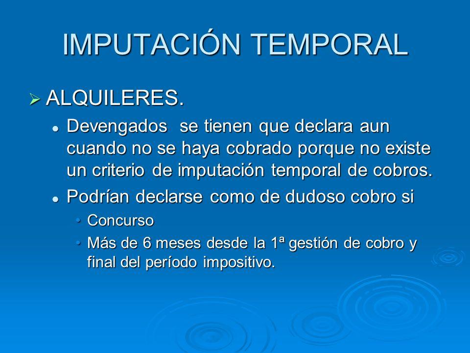 IMPUTACIÓN TEMPORAL ALQUILERES.ALQUILERES.
