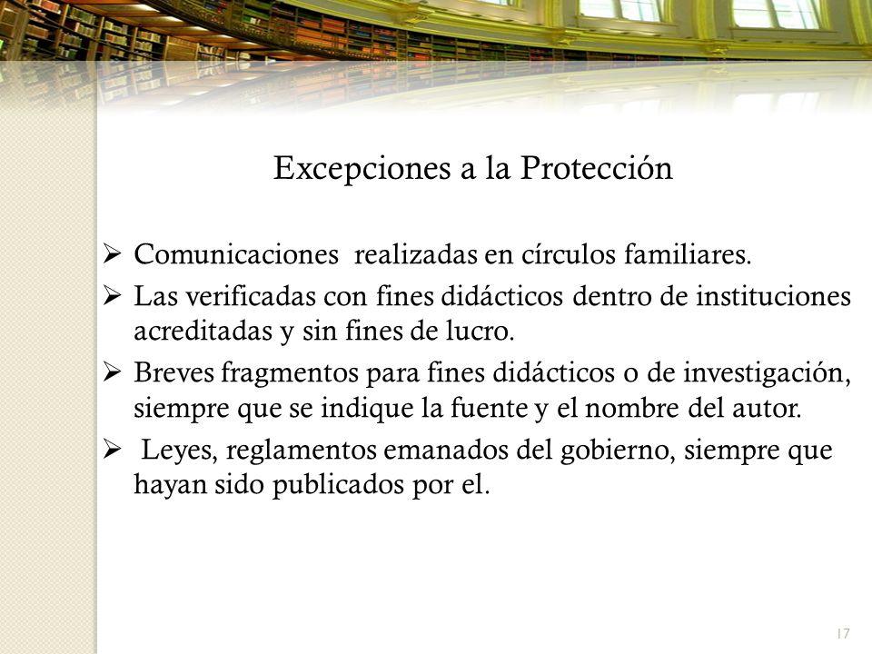 17 Comunicaciones realizadas en círculos familiares. Las verificadas con fines didácticos dentro de instituciones acreditadas y sin fines de lucro. Br