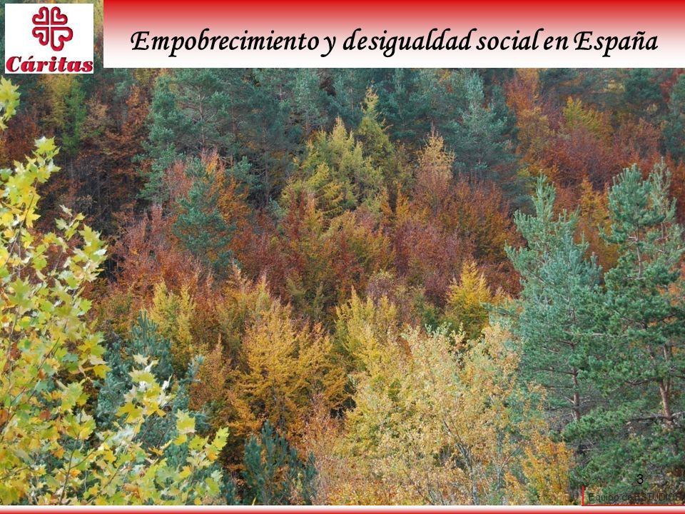 Equipo de ESTUDIOS 3 Empobrecimiento y desigualdad social en España