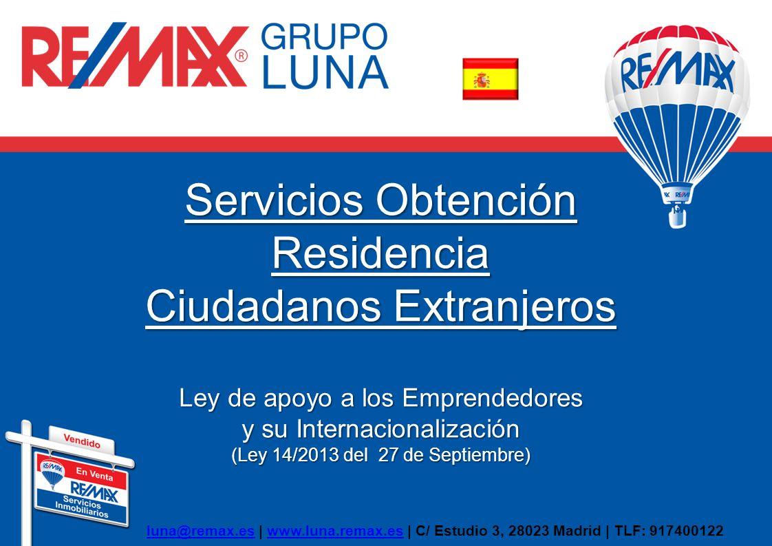 Servicios Obtención Residencia Ciudadanos Extranjeros Ley de apoyo a los Emprendedores y su Internacionalización (Ley 14/2013 del 27 de Septiembre) lu
