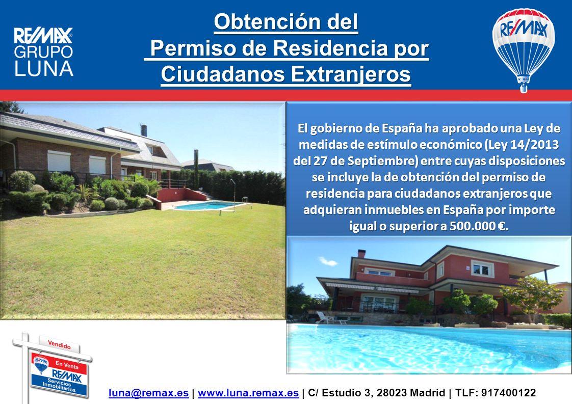 Obtención del Permiso de Residencia por Ciudadanos Extranjeros Permiso de Residencia por Ciudadanos Extranjeros El gobierno de España ha aprobado una