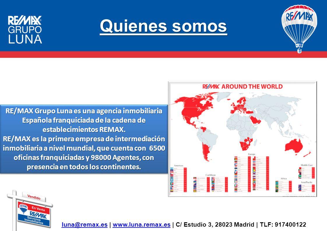 Quienes somos RE/MAX Grupo Luna es una agencia inmobiliaria Española franquiciada de la cadena de establecimientos REMAX. RE/MAX es la primera empresa